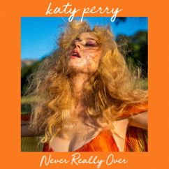 Katy Perry: Never Really Over