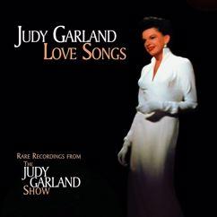 Judy Garland: Love Songs (Live)