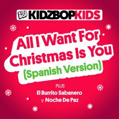 KIDZ BOP Kids: All I Want For Christmas Is You (Spanish Version)