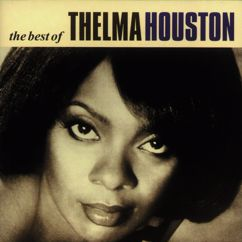 Thelma Houston: Don't Leave Me This Way