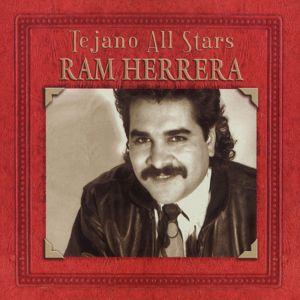 Ram Herrera: Tejano All-Stars: Masterpieces by Ram Herrera