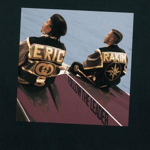 Eric B. & Rakim: Follow The Leader