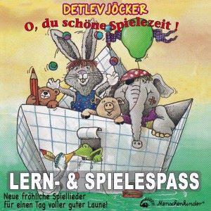 Detlev Jöcker: O, du schöne Spielezeit