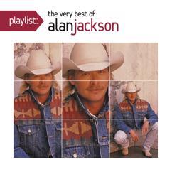 Alan Jackson: She's Got the Rhythm (And I Got the Blues)