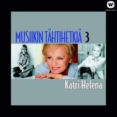 Katri Helena: Musiikin tähtihetkiä 3 - Katri Helena
