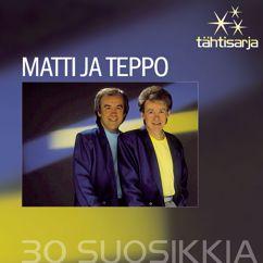Matti ja Teppo: Tähtisarja - 30 Suosikkia