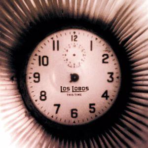 Los Lobos: This Time