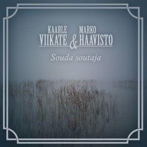 Kaarle Viikate & Marko Haavisto: Souda soutaja