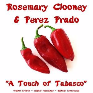 Perez Prado & Rosemary Clooney: I Got Plenty O' Nuttin' (Remastered)