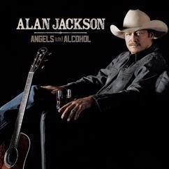 Alan Jackson: Angels And Alcohol