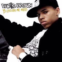 Chris Brown: Yo (Excuse Me Miss)