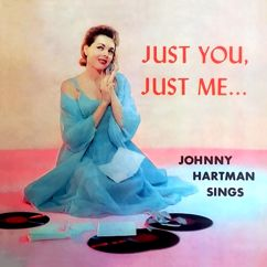 Johnny Hartman: Just You, Just Me…