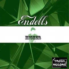 Endells: Higher