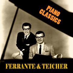 Ferrante & Teicher: Piano Classics (Remastered)