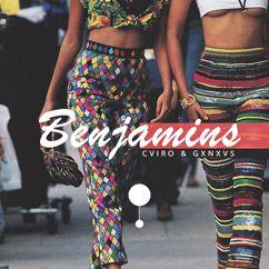 CVIRO, GXNXVS: Benjamins