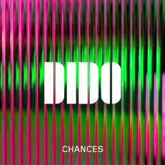 Dido: Chances