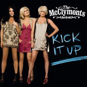 The McClymonts: Kick It Up