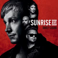 Sunrise Avenue: Unholy Ground