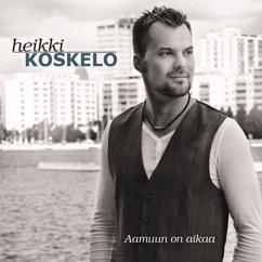 Heikki Koskelo: Aamuun on aikaa