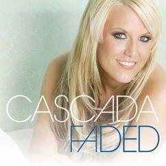 Cascada: Faded (Dave Ramone Remix)