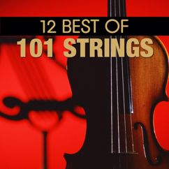 """101 Strings Orchestra: I Could Have Danced All Night (From """"My Fair Lady"""")"""