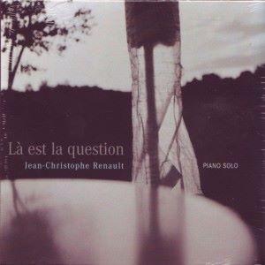 Jean-Christophe Renault: Là est la question