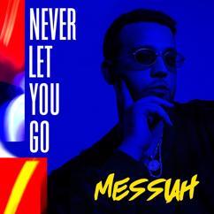 Messiah: Never Let You Go