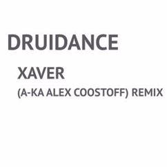 Druidance: Xavier (A-Ka Alex Coostoff) Remix