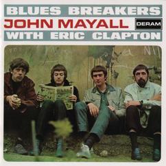 John Mayall & The Bluesbreakers, Eric Clapton: Have You Heard