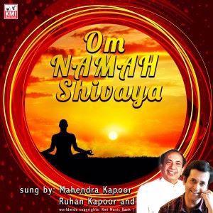 Mahendra Kapoor & Ruhan Kapoor: Om Namah Shivaya