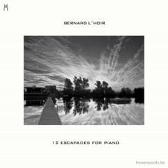 Bernard L'Hoir: 12 Escapades for Piano