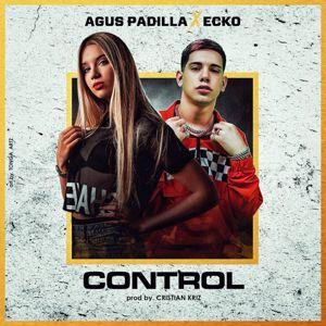 Agus Padilla: Control (feat. Ecko)