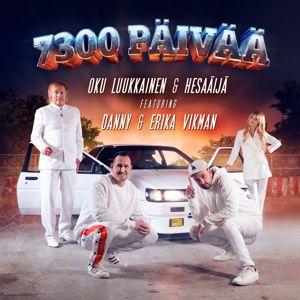 DJ Oku Luukkainen & HesaÄijä: 7300 päivää (feat. Erika Vikman & Danny)