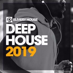 Various Artists: Deep House 2019