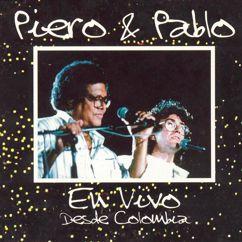 Piero feat. Pablo Milanés: Piero y Pablo (En Vivo)