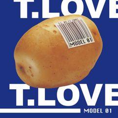 T.Love: Model 01