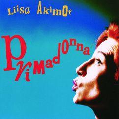 Liisa Akimof: Halusit aikaa (unohtaa)