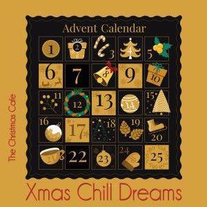 The Christmas Cafe: Advent Calendar, Xmas Chill Dreams