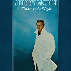 Johnny Mathis: Tender Is the Night