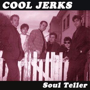 Cool Jerks: Soul Teller