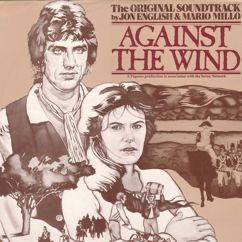 Jon English & Mario Millo: Against The Wind (Original Soundtrack)