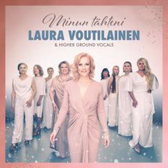 Laura Voutilainen, Higher Ground Vocals: Maa on niin kaunis
