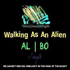 al l bo: Walking as an Alien