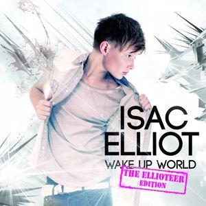Isac Elliot: Wake Up World