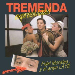 Fidel Morales y el Grupo Layé: Tremenda Expressividad