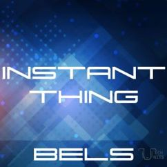 BeLS: Instant Thing