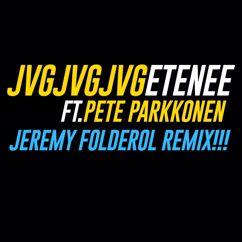 JVG: Etenee