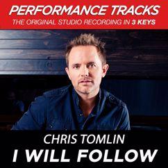 Chris Tomlin: I Will Follow (Performance Tracks)