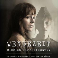 Fabian R: Wendezeit (Original Motion Picture Soundtrack)