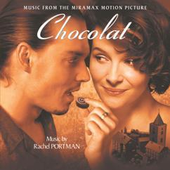 Rachel Portman: Taste of Chocolate (Instrumental)